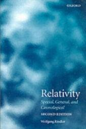 Relativity: Special, General, and Cosmological