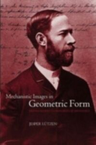 Foto Cover di Mechanistic Images in Geometric Form: Heinrich Hertz's 'Principles of Mechanics', Ebook inglese di Jesper L&uuml,tzen, edito da OUP Oxford