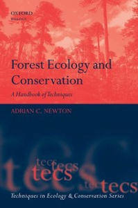 Ebook in inglese Forest Ecology and Conservation: A Handbook of Techniques Newton, Adrian