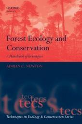 Forest Ecology and Conservation: A Handbook of Techniques