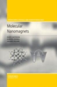 Foto Cover di Molecular Nanomagnets, Ebook inglese di AA.VV edito da OUP Oxford