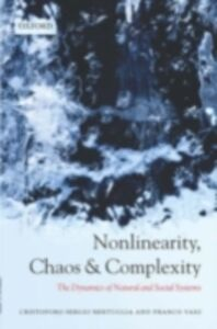 Foto Cover di Nonlinearity, Chaos, and Complexity: The Dynamics of Natural and Social Systems, Ebook inglese di Cristoforo Sergio Bertuglia,Franco Vaio, edito da OUP Oxford