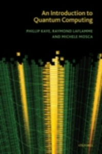 Ebook in inglese Introduction to Quantum Computing Kaye, Phillip , Laflamme, Raymond , Mosca, Michele