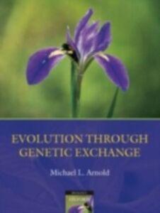 Foto Cover di Evolution through Genetic Exchange, Ebook inglese di Michael L Arnold, edito da OUP Oxford