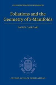 Ebook in inglese Foliations and the Geometry of 3-Manifolds Calegari, Danny