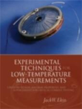 Experimental Techniques for Low-Temperature Measurements: Cryostat Design, Material Properties and Superconductor Critical-Current Testing