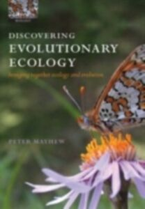 Foto Cover di Discovering Evolutionary Ecology: Bringing together ecology and evolution, Ebook inglese di Peter J. Mayhew, edito da OUP Oxford