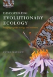 Ebook in inglese Discovering Evolutionary Ecology: Bringing together ecology and evolution Mayhew, Peter J.