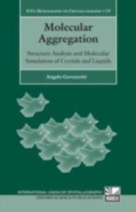 Foto Cover di Molecular Aggregation, Ebook inglese di Angelo Gavezzotti, edito da Oxford University Press, UK