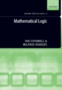 Ebook in inglese Mathematical Logic Chiswell, Ian , Hodges, Wilfrid
