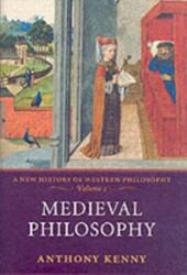 Medieval Philosophy A New History of Western Philosophy, Volume 2