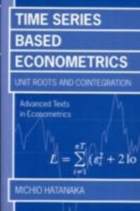 Ebook in inglese Time-Series-Based Econometrics: Unit Roots and Co-integrations Hatanaka, Michio