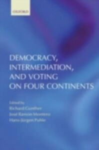 Ebook in inglese Democracy, Intermediation, and Voting on Four Continents -, -