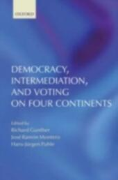 Democracy, Intermediation, and Voting on Four Continents
