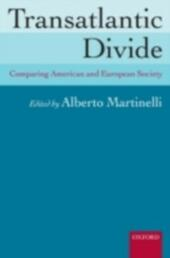 Transatlantic Divide: Comparing American and European Society