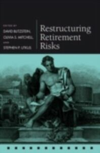 Ebook in inglese Restructuring Retirement Risks -, -