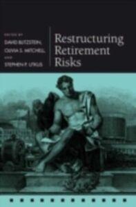 Foto Cover di Restructuring Retirement Risks, Ebook inglese di  edito da OUP Oxford