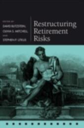 Restructuring Retirement Risks