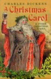 Christmas Carol and Other Christmas Books n/e