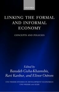 Ebook in inglese Linking the Formal and Informal Economy: Concepts and Policies -, -