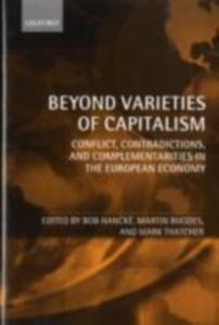 Ebook in inglese Beyond Varieties of Capitalism: Conflict, Contradictions, and Complementarities in the European Economy -, -