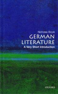 Foto Cover di German Literature: A Very Short Introduction, Ebook inglese di Nicholas Boyle, edito da OUP Oxford