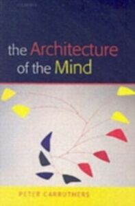 Ebook in inglese Architecture of the Mind: Massive Modularity and the Flexibility of Thought Carruthers, Peter