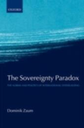 Sovereignty Paradox: The Norms and Politics of International Statebuilding