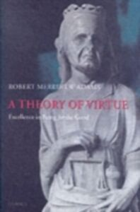 Ebook in inglese Theory of Virtue Adams, Robert Merrihew