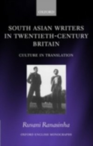 Ebook in inglese South Asian Writers in Twentieth-Century Britain: Culture in Translation Ranasinha, Ruvani