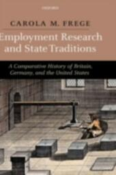 Employment Research and State Traditions: A Comparative History of Britain, Germany, and the United States