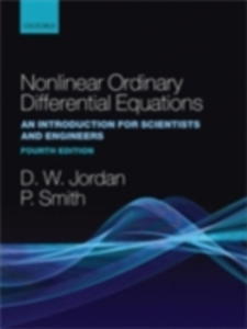 Ebook in inglese Nonlinear Ordinary Differential Equations: An Introduction for Scientists and Engineers Jordan, Dominic , Smith, Peter