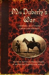 Ebook in inglese Mrs Duberly's War Duberly, Frances Isabella , Kelly, Christine