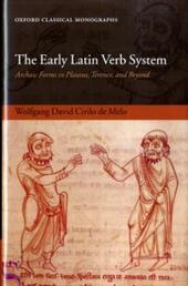 Early Latin Verb System: Archaic Forms in Plautus, Terence, and Beyond