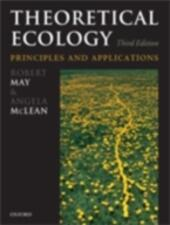 Theoretical Ecology: Principles and Applications