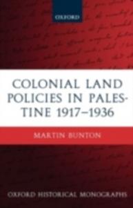 Ebook in inglese Colonial Land Policies in Palestine 1917-1936 Bunton, Martin