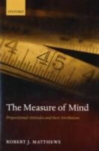 Ebook in inglese Measure of Mind: Propositional Attitudes and their Attribution Matthews, Robert J.