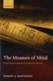 Measure of Mind: Propositional Attitudes and their Attribution