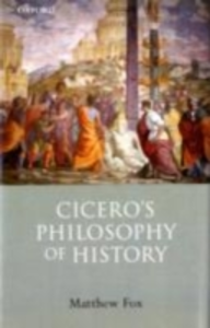 Ebook in inglese Cicero's Philosophy of History Fox, Matthew