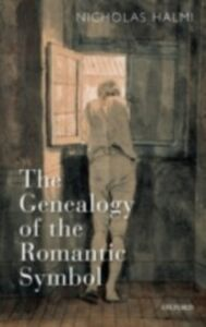 Ebook in inglese Genealogy of the Romantic Symbol Halmi, Nicholas