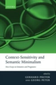 Ebook in inglese Context-Sensitivity and Semantic Minimalism: New Essays on Semantics and Pragmatics