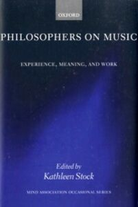 Ebook in inglese Philosophers on Music: Experience, Meaning, and Work -, -