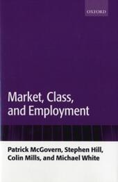 Market, Class, and Employment