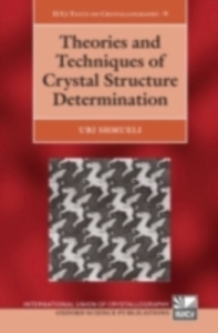 Ebook in inglese Theories and Techniques of Crystal Structure Determination Shmueli, Uri