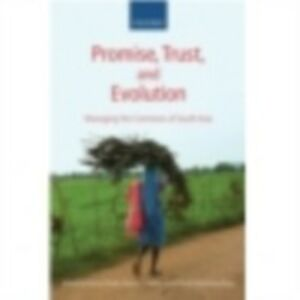 Ebook in inglese Promise, Trust and Evolution: Managing the Commons of South Asia -, -