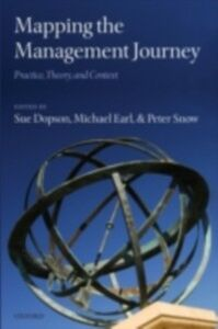 Ebook in inglese Mapping the Management Journey: Practice, Theory, and Context -, -
