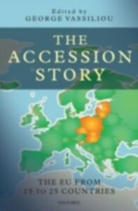 Foto Cover di Accession Story: The EU from 15 to 25 Countries, Ebook inglese di  edito da OUP Oxford