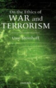 Ebook in inglese On the Ethics of War and Terrorism Steinhoff, Uwe