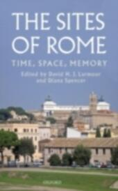 Sites of Rome: Time, Space, Memory
