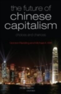 Ebook in inglese Future of Chinese Capitalism: Choices and Chances Redding, Gordon , Witt, Michael A.